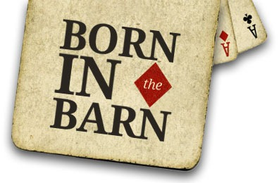 BornInTheBarn